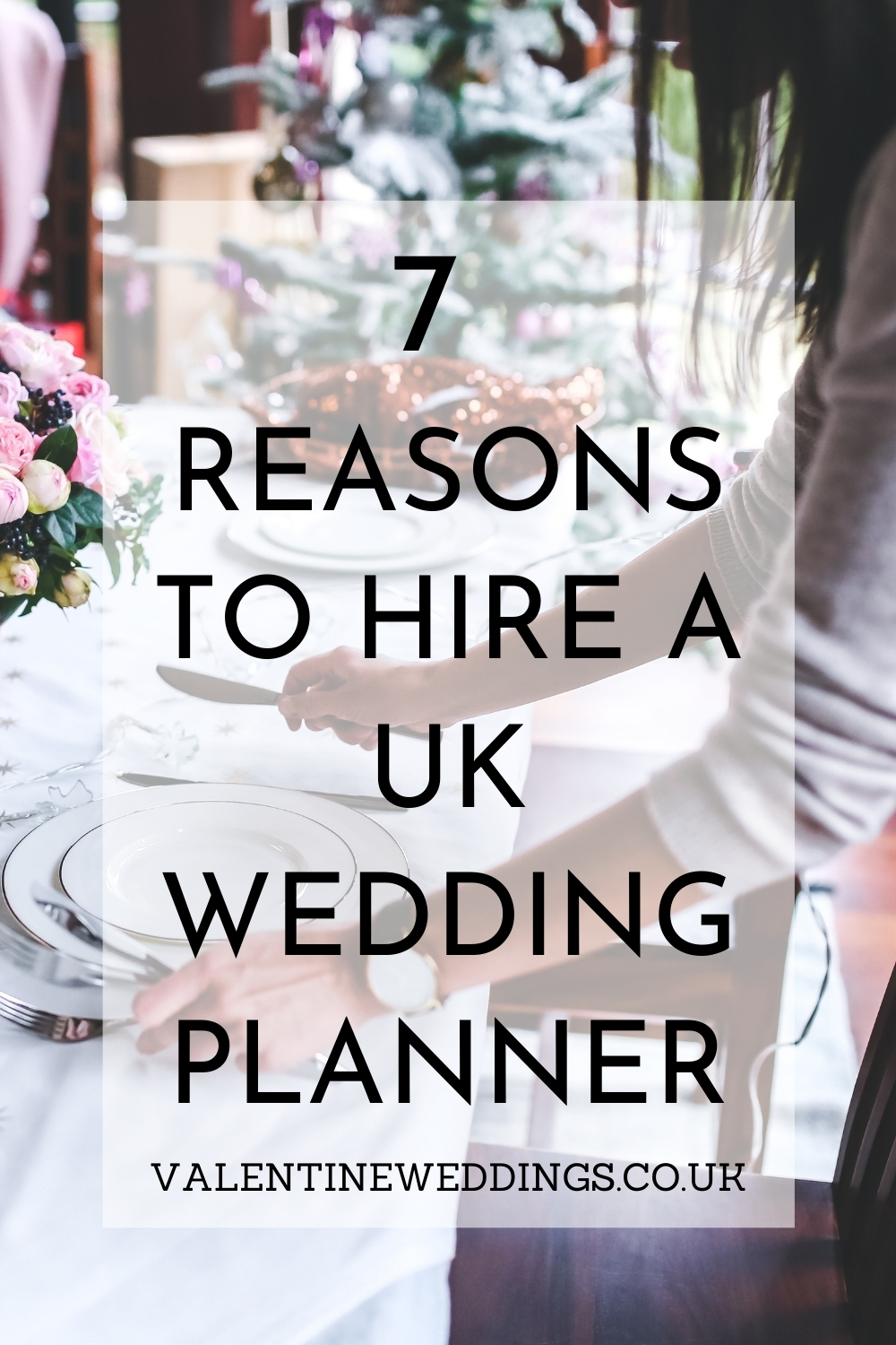 7 Reasons To Hire A UK Wedding Planner